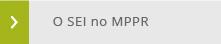 O SEI no MPPR